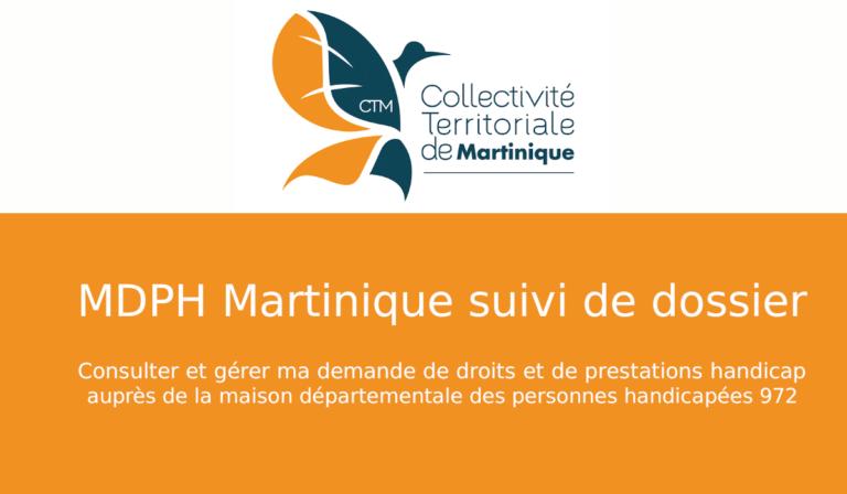 mdph martinique suivi dossier