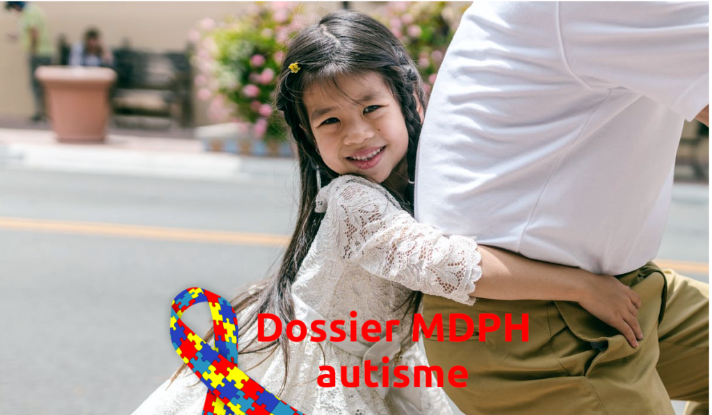 dossier MDPH autisme